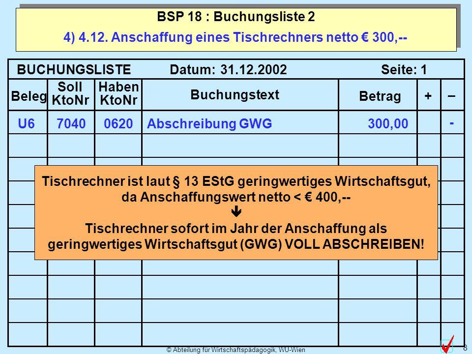 © Abteilung für Wirtschaftspädagogik, WU-Wien 8 4) 4.12.