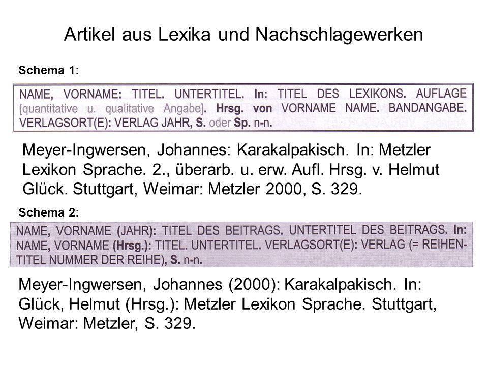 Artikel aus Lexika und Nachschlagewerken Schema 1: Schema 2: Meyer-Ingwersen, Johannes: Karakalpakisch.