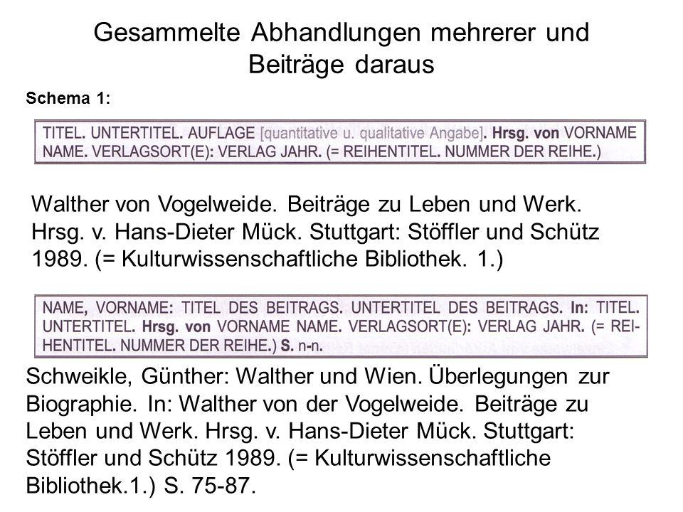 Gesammelte Abhandlungen mehrerer und Beiträge daraus Schema 1: Walther von Vogelweide.
