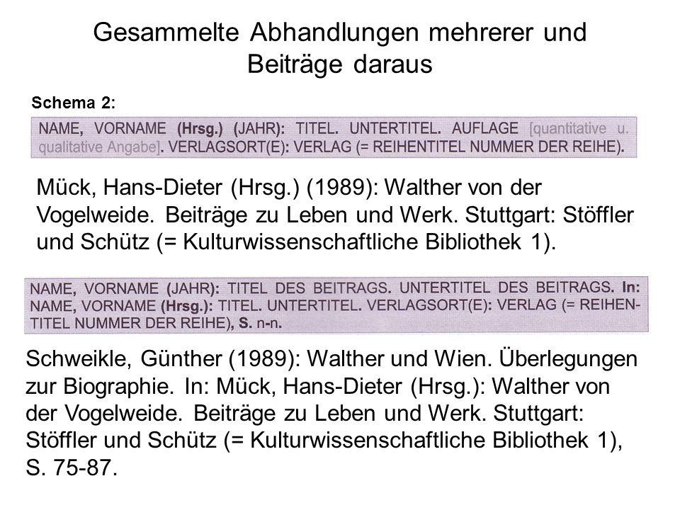 Gesammelte Abhandlungen mehrerer und Beiträge daraus Schema 2: Mück, Hans-Dieter (Hrsg.) (1989): Walther von der Vogelweide.