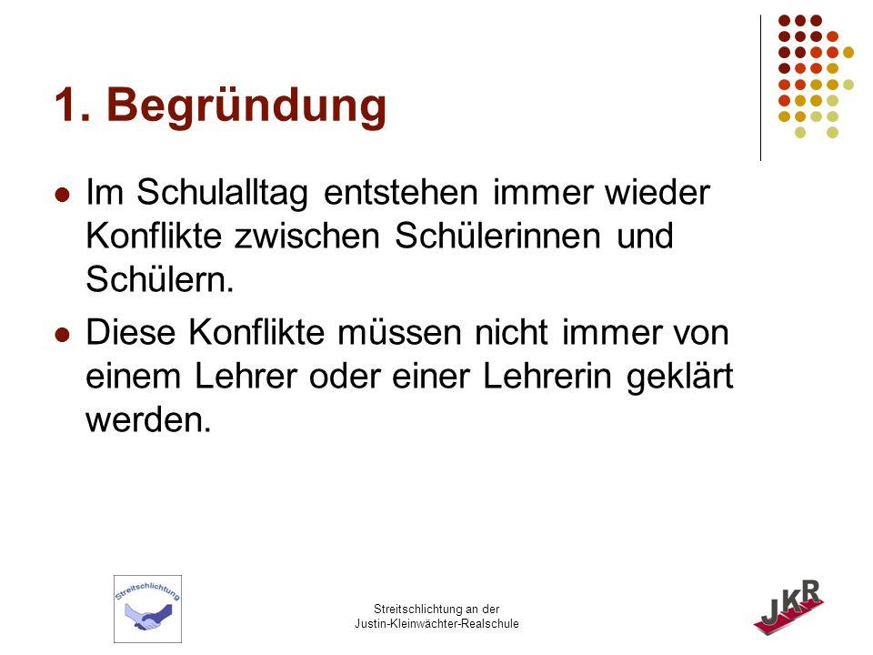 Streitschlichtung an der Justin-Kleinwächter-Realschule 2.