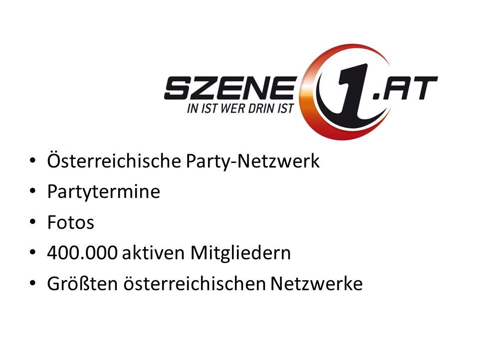 Österreichische Party-Netzwerk Partytermine Fotos 400.000 aktiven Mitgliedern Größten österreichischen Netzwerke