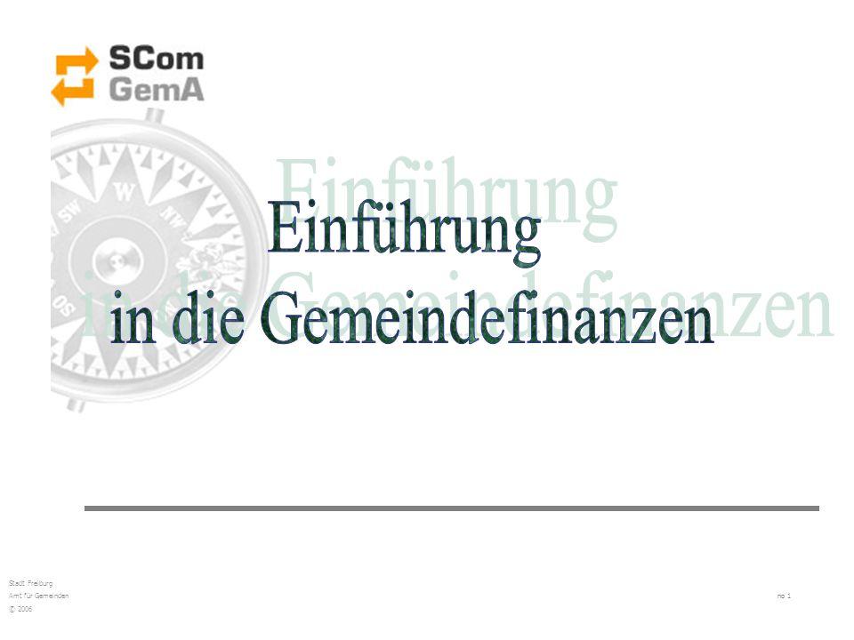 Stadt Freiburg Amt für Gemeinden no 1 © 2006