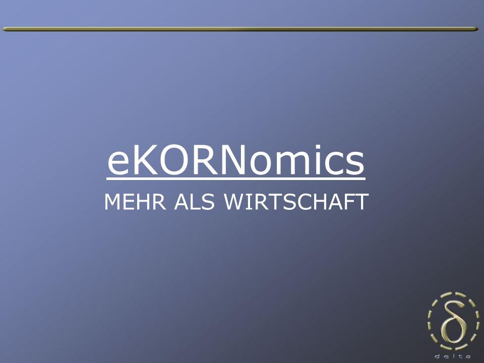 eKORNomics MEHR ALS WIRTSCHAFT