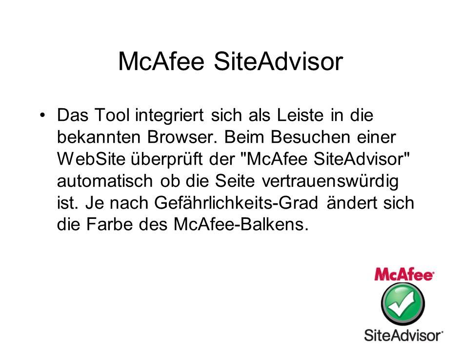 McAfee SiteAdvisor Das Tool integriert sich als Leiste in die bekannten Browser. Beim Besuchen einer WebSite überprüft der