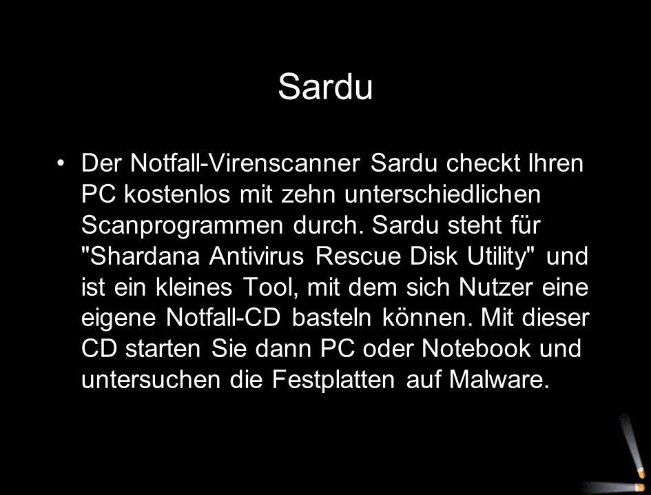 Sardu Der Notfall-Virenscanner Sardu checkt Ihren PC kostenlos mit zehn unterschiedlichen Scanprogrammen durch. Sardu steht für