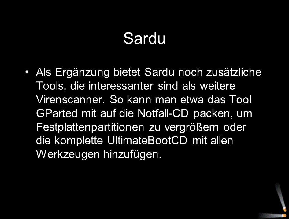 Sardu Als Ergänzung bietet Sardu noch zusätzliche Tools, die interessanter sind als weitere Virenscanner. So kann man etwa das Tool GParted mit auf di