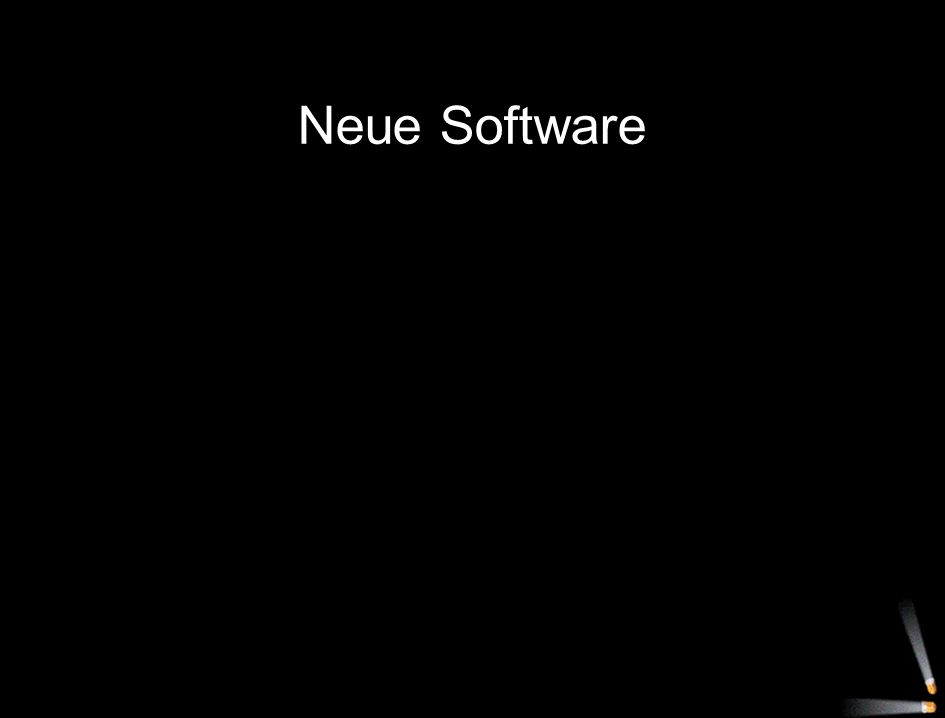 Neue Software