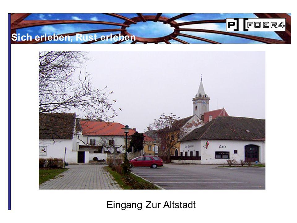 Eingang Zur Altstadt Sich erleben, Rust erleben