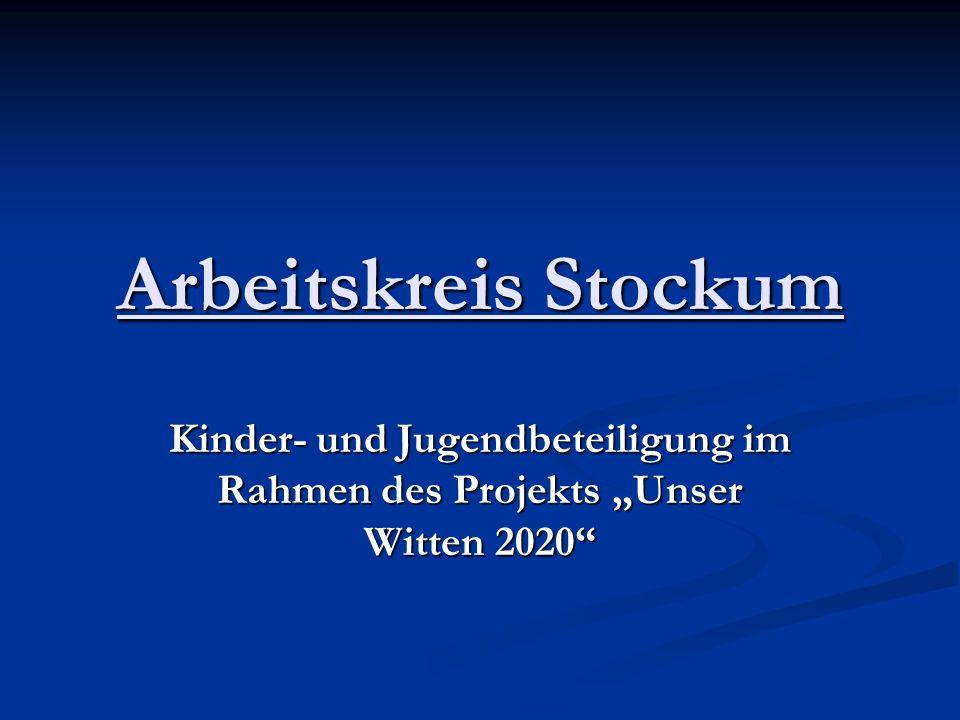 Arbeitskreis Stockum Kinder- und Jugendbeteiligung im Rahmen des Projekts Unser Witten 2020