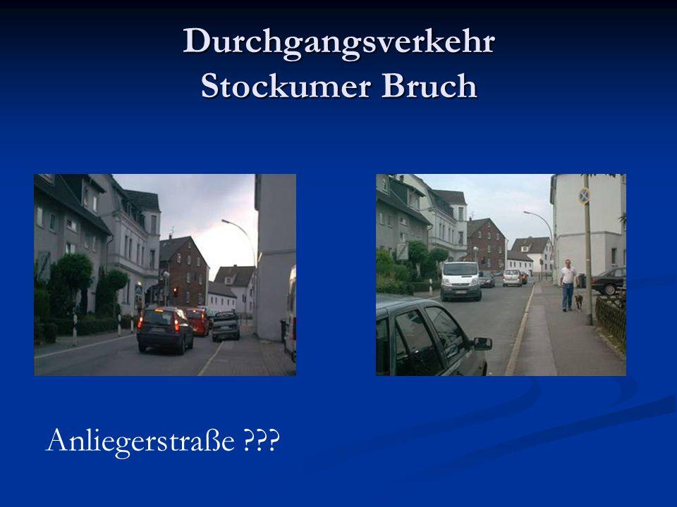 Durchgangsverkehr Stockumer Bruch Anliegerstraße