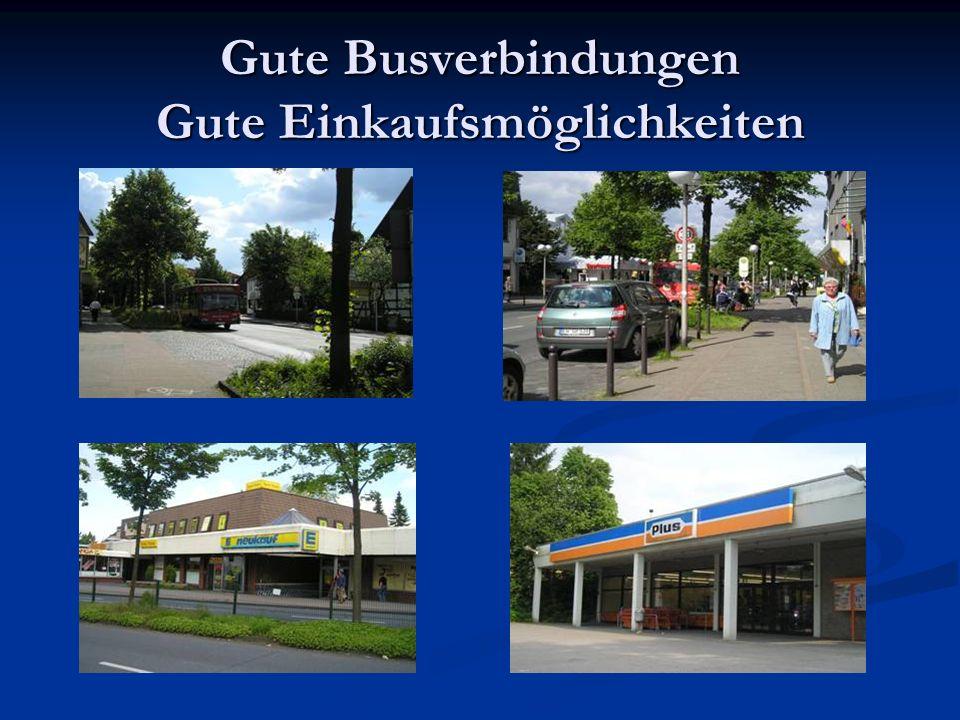 Gute Busverbindungen Gute Einkaufsmöglichkeiten