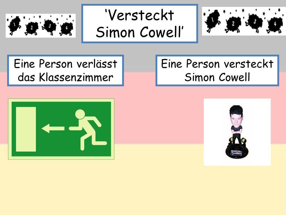 Versteckt Simon Cowell Eine Person verlässt das Klassenzimmer Eine Person versteckt Simon Cowell