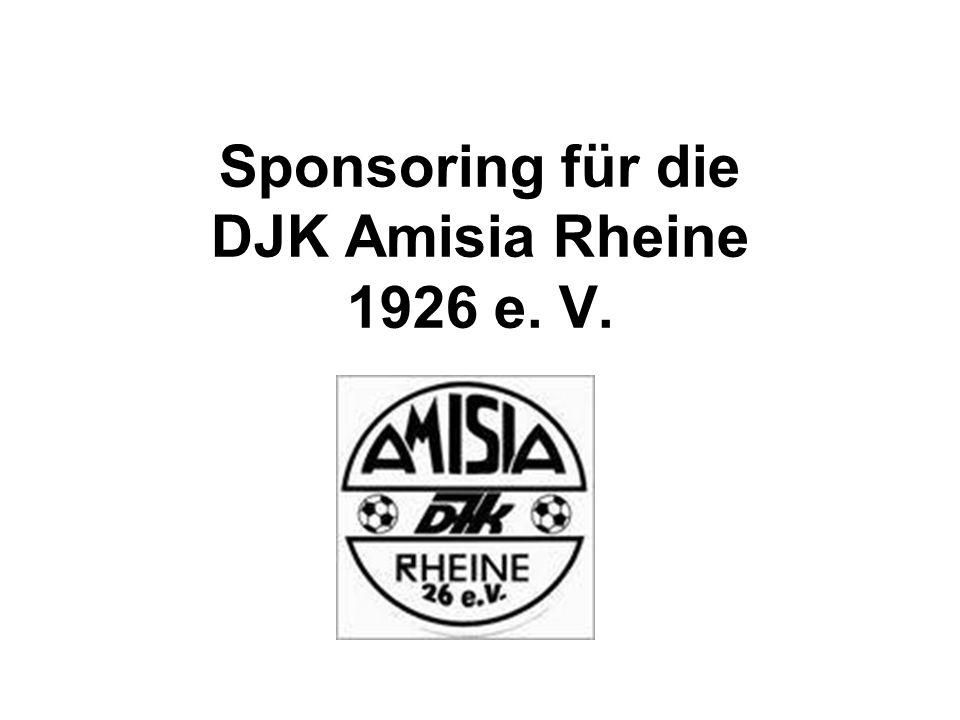 Möglichkeiten des Sponsoring für die DJK Amisia Die DJK Amisia bietet Gönnern des Vereins, Förderern der Jugendarbeit und Werbepartnern verschiedenen Möglichkeiten eines Sponsoringengagements.