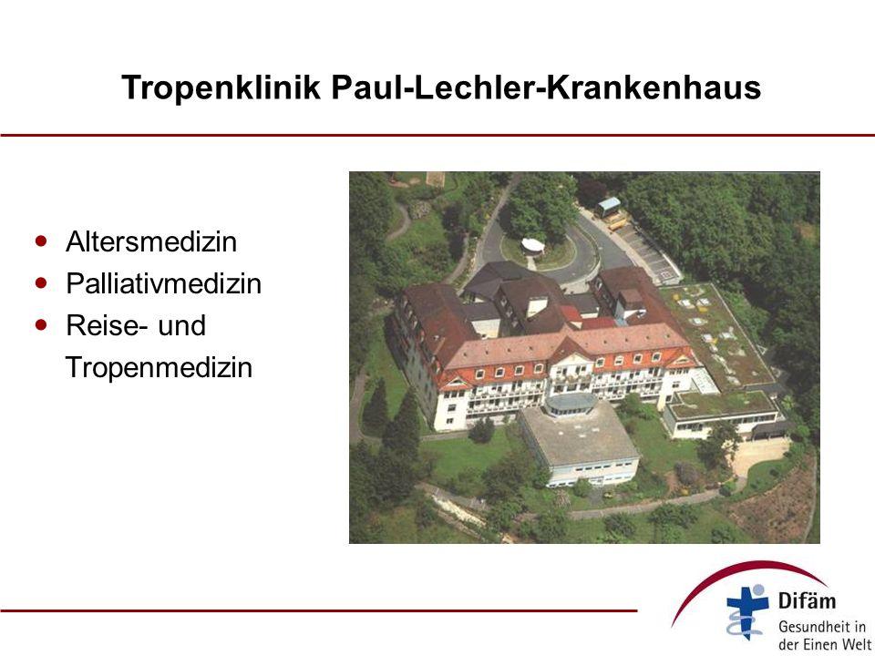Tropenklinik Paul-Lechler-Krankenhaus Altersmedizin Palliativmedizin Reise- und Tropenmedizin