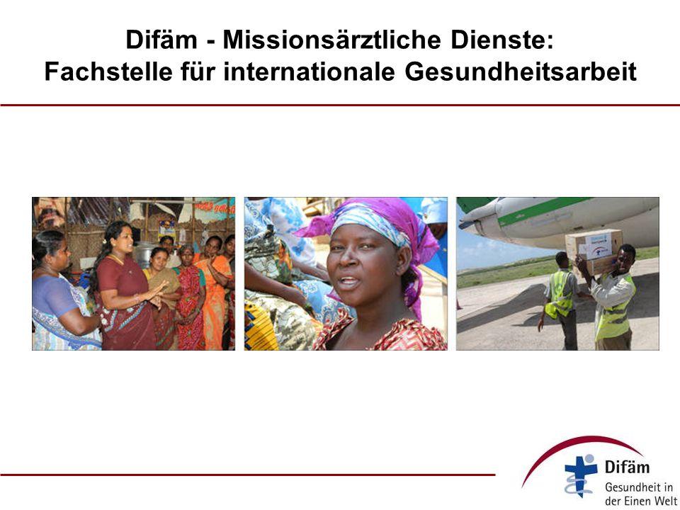 Difäm - Missionsärztliche Dienste: Fachstelle für internationale Gesundheitsarbeit
