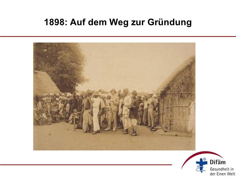 1898: Auf dem Weg zur Gründung