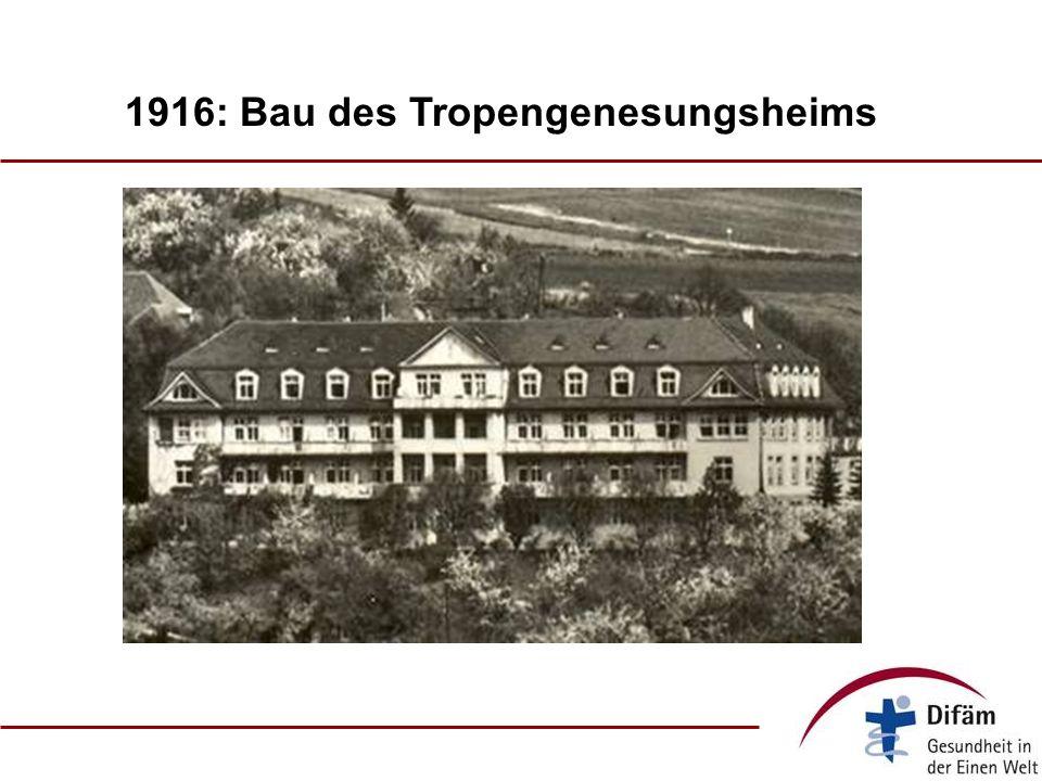 1916: Bau des Tropengenesungsheims