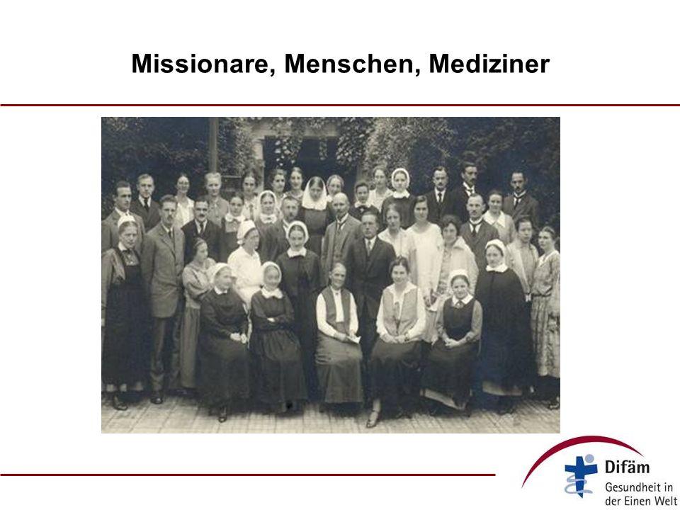 Missionare, Menschen, Mediziner