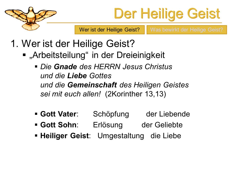 Der Heilige Geist 3.