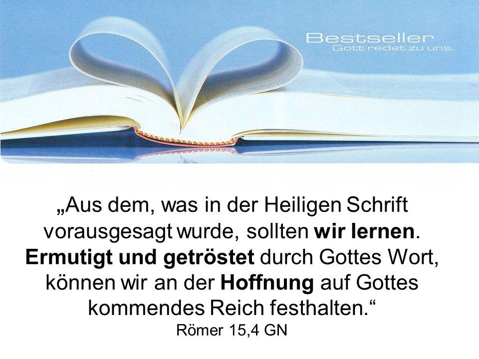 Aus dem, was in der Heiligen Schrift vorausgesagt wurde, sollten wir lernen.