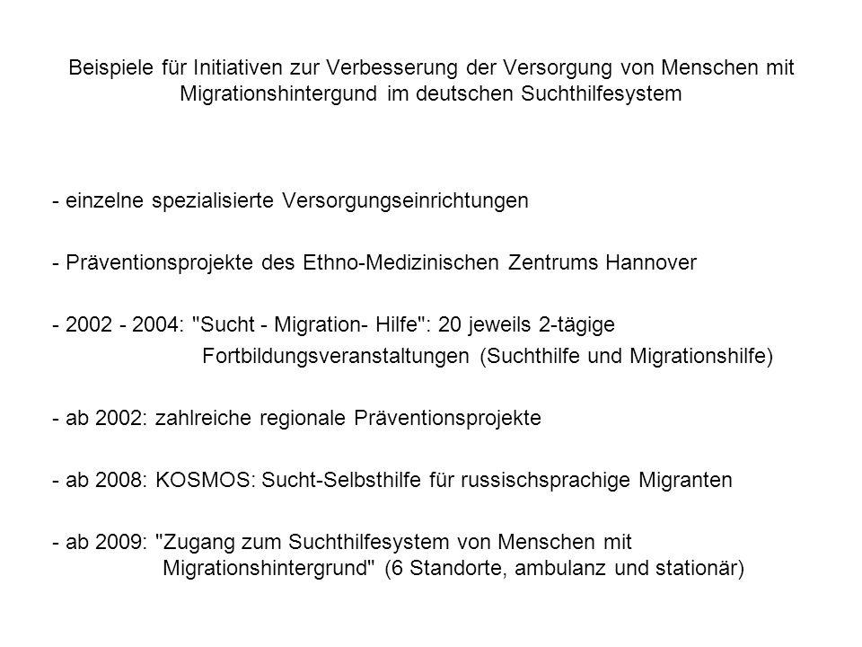Beispiele für Initiativen zur Verbesserung der Versorgung von Menschen mit Migrationshintergund im deutschen Suchthilfesystem - einzelne spezialisiert