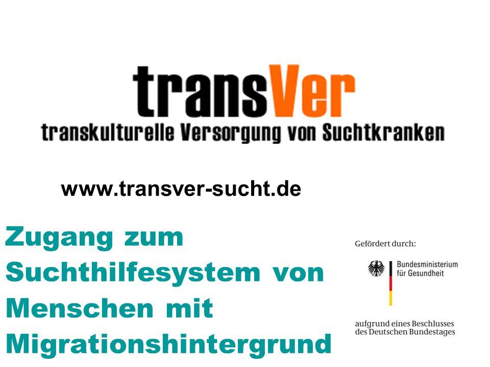 Was wurde berichtet? Zugang zum Suchthilfesystem von Menschen mit Migrationshintergrund www.transver-sucht.de