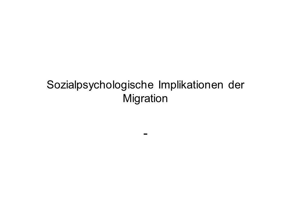 Sozialpsychologische Implikationen der Migration -