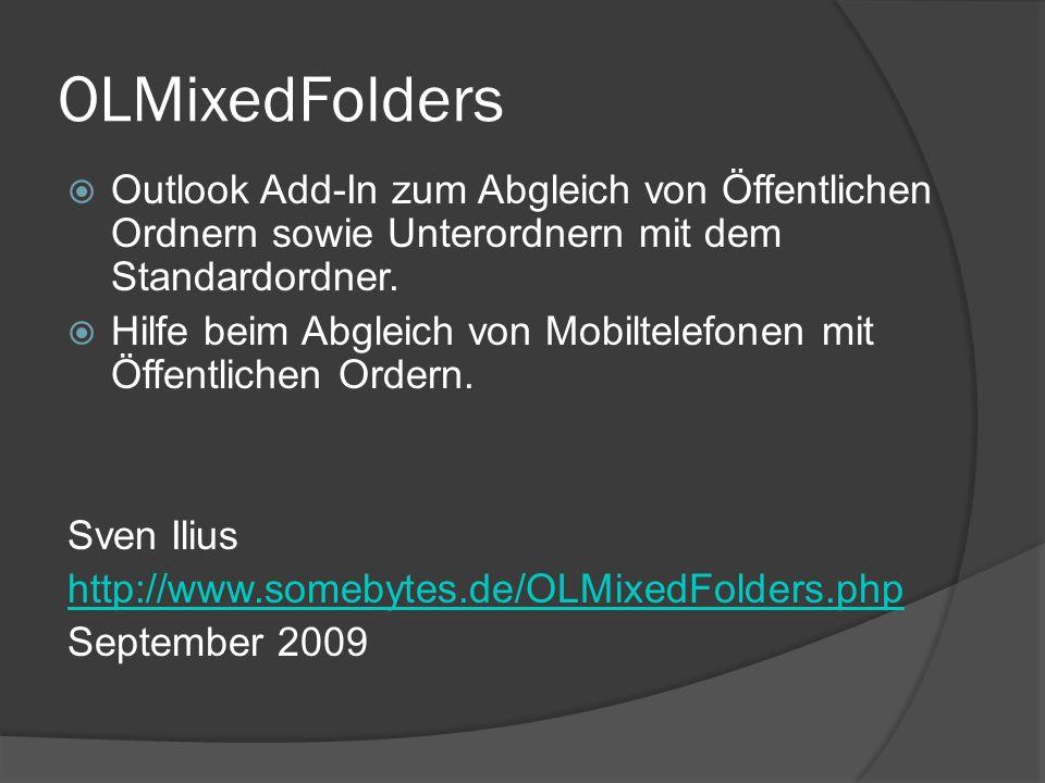 OLMixedFolders Outlook Add-In zum Abgleich von Öffentlichen Ordnern sowie Unterordnern mit dem Standardordner. Hilfe beim Abgleich von Mobiltelefonen
