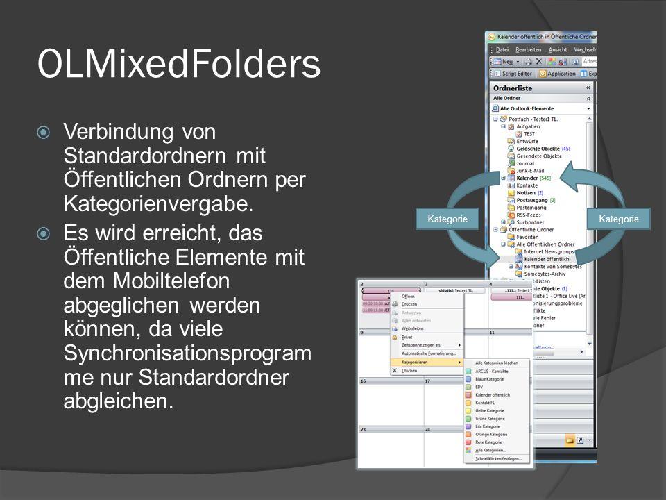 OLMixedFolders Verbindung von Standardordnern mit Öffentlichen Ordnern per Kategorienvergabe. Es wird erreicht, das Öffentliche Elemente mit dem Mobil