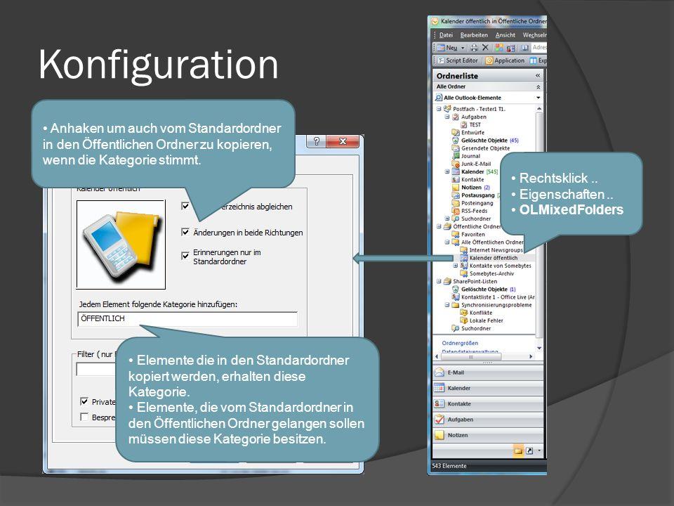 Konfiguration Rechtsklick.. Eigenschaften.. OLMixedFolders Anhaken um auch vom Standardordner in den Öffentlichen Ordner zu kopieren, wenn die Kategor