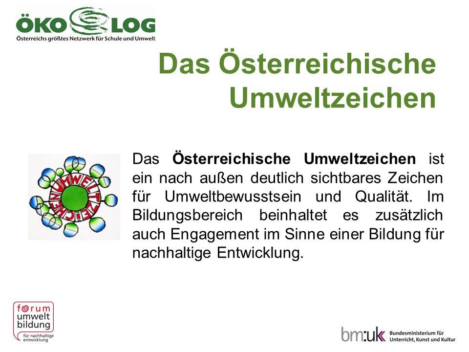 Das Österreichische Umweltzeichen Das Österreichische Umweltzeichen ist ein nach außen deutlich sichtbares Zeichen für Umweltbewusstsein und Qualität.