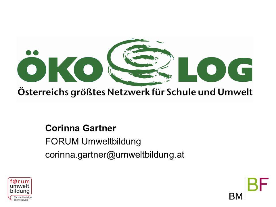 Corinna Gartner FORUM Umweltbildung corinna.gartner@umweltbildung.at