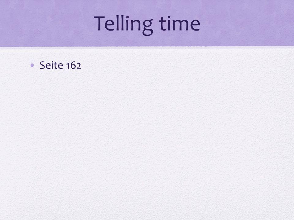 Telling time Seite 162