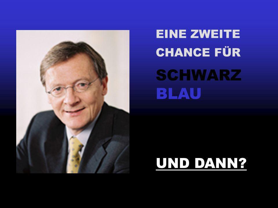 EINE ZWEITE CHANCE FÜR SCHWARZ BLAU UND DANN