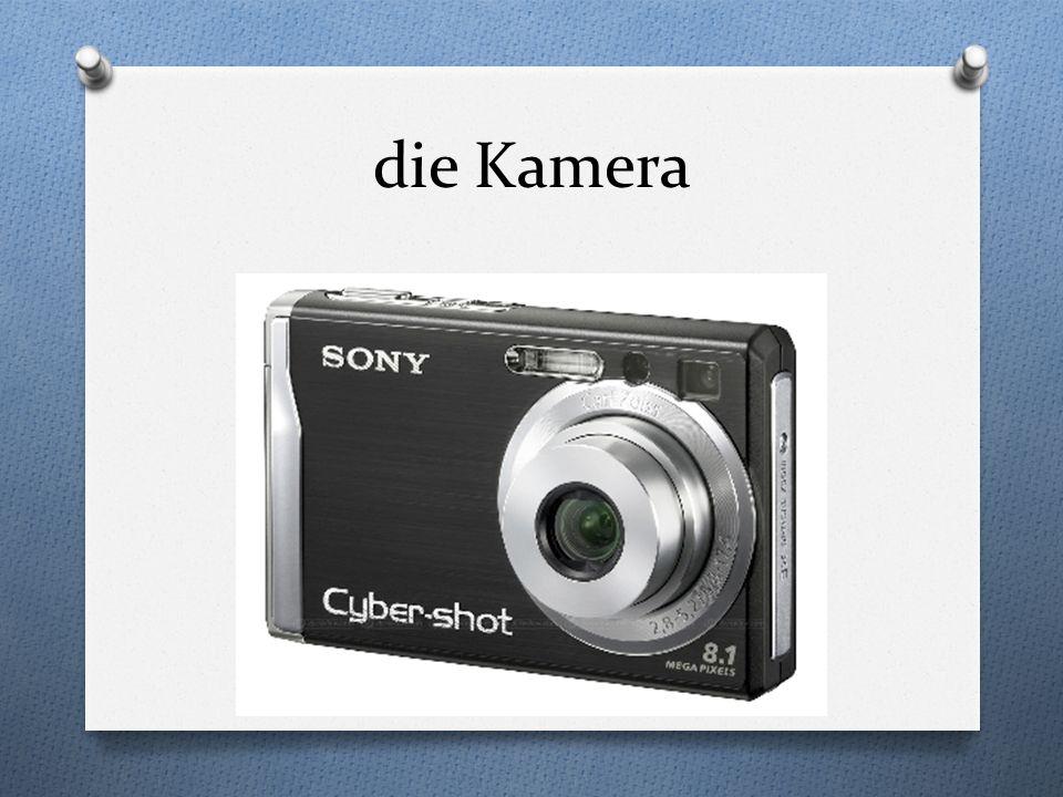 die Kamera