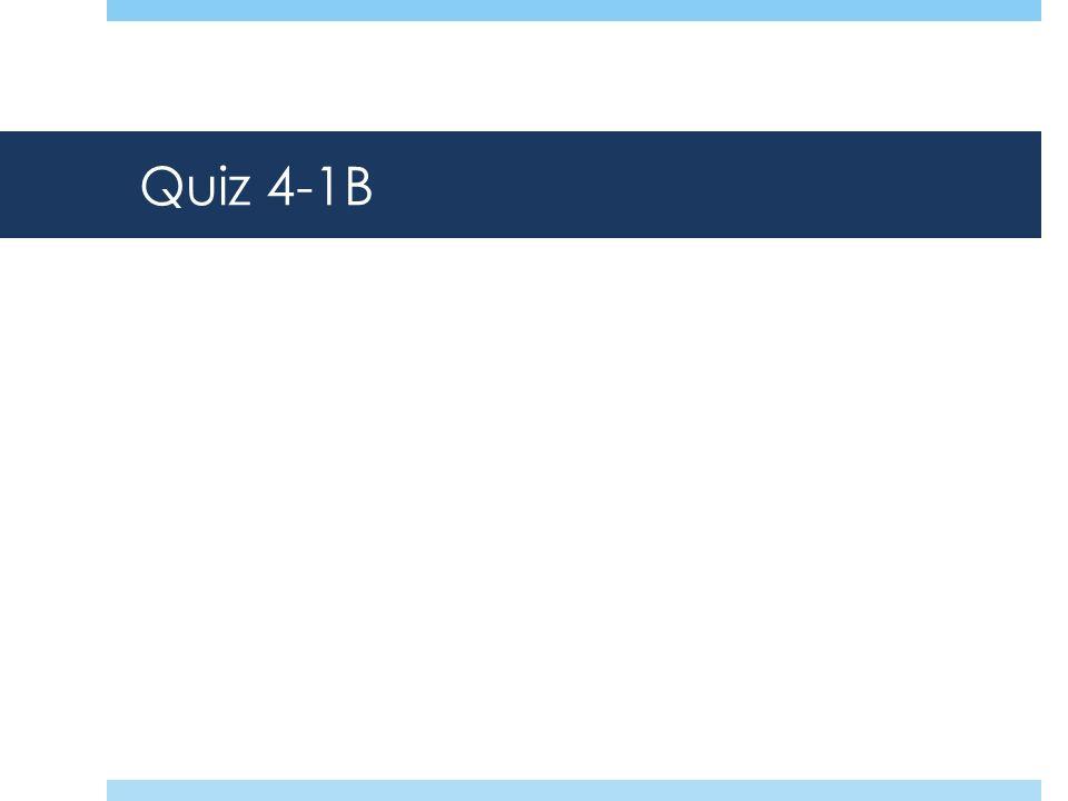 Quiz 4-1B
