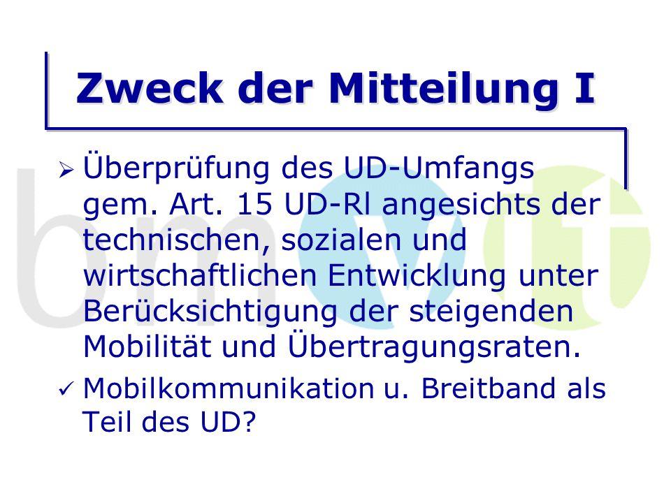 Zweck der Mitteilung I Überprüfung des UD-Umfangs gem.