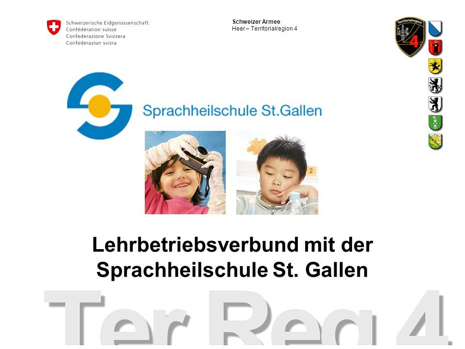 Schweizer Armee Heer – Territorialregion 4 Lehrbetriebsverbund mit der Sprachheilschule St. Gallen