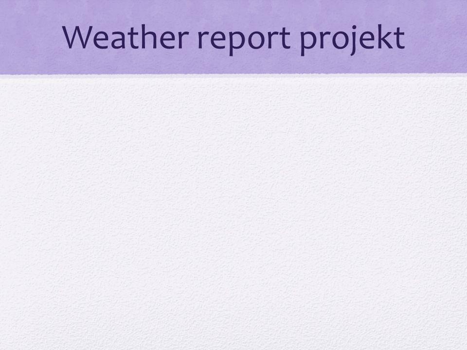 Weather report projekt
