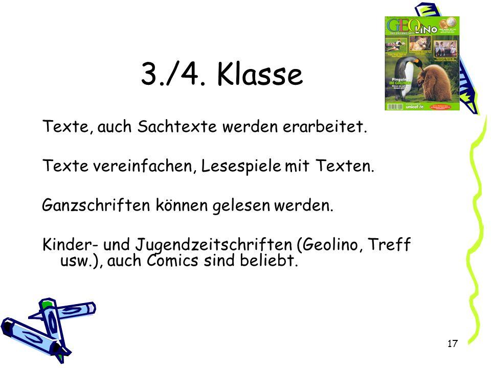 17 3./4.Klasse Texte, auch Sachtexte werden erarbeitet.