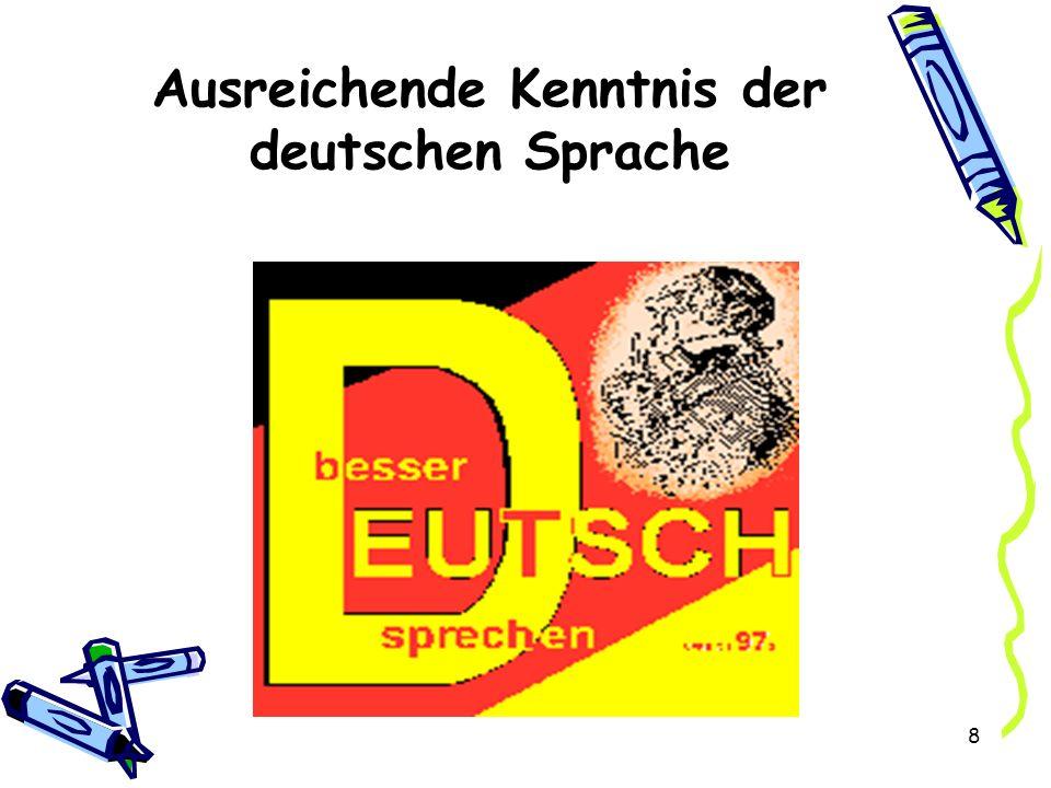 8 Ausreichende Kenntnis der deutschen Sprache