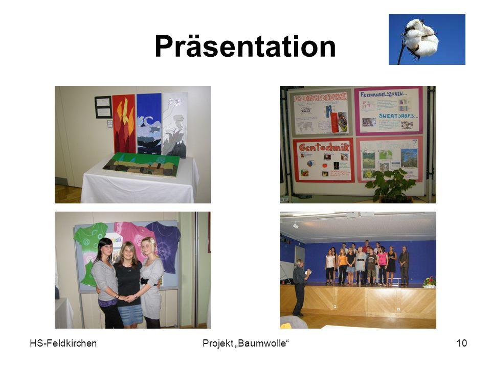 HS-FeldkirchenProjekt Baumwolle 10 Präsentation