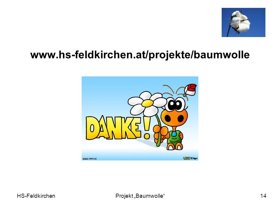 HS-FeldkirchenProjekt Baumwolle 14 www.hs-feldkirchen.at/projekte/baumwolle