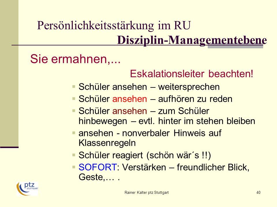 Rainer Kalter ptz Stuttgart40 Persönlichkeitsstärkung im RU Disziplin-Managementebene Sie ermahnen,...