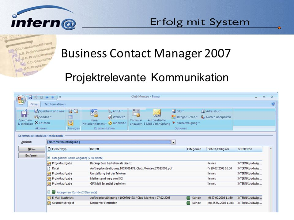 Business Contact Manager 2007 Projektrelevante Kommunikation