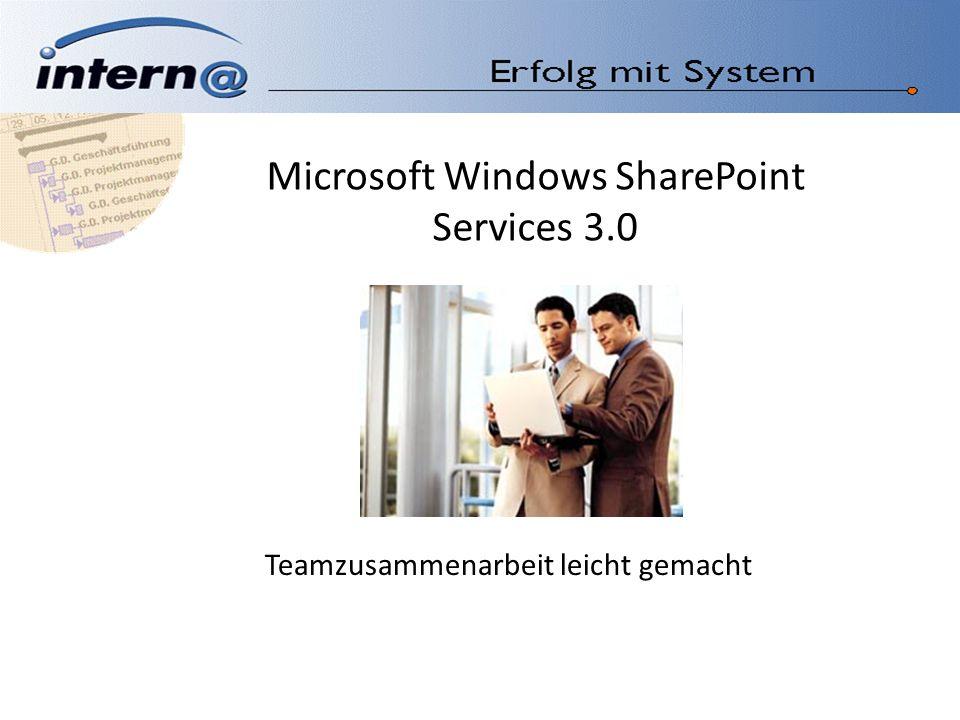 Microsoft Windows SharePoint Services 3.0 Teamzusammenarbeit leicht gemacht