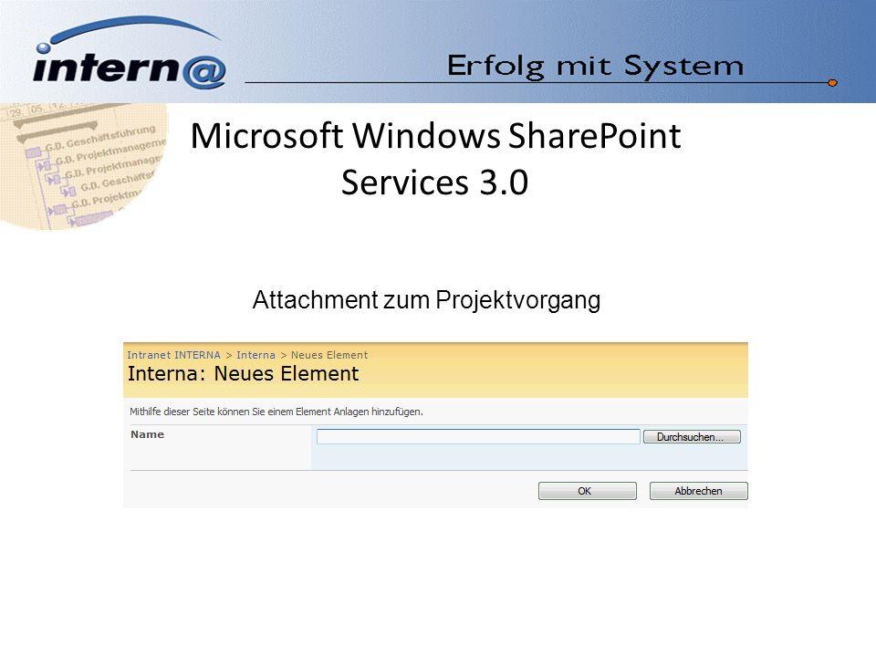 Microsoft Windows SharePoint Services 3.0 Attachment zum Projektvorgang