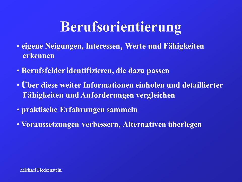 Michael Fleckenstein Berufsorientierung mit der Kompetenzwerkstatt - Ich und meine Zukunft -