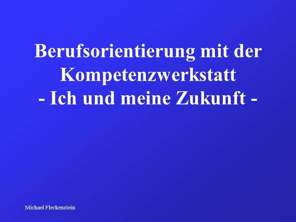 Michael Fleckenstein Entwickler Zukunftszentrum Tirol Ludwig-Maximilians-Universität München Perform Partner GbR Arbeitsgruppe Kompetenzentwicklung für Jugendliche Universität der Bundeswehr München